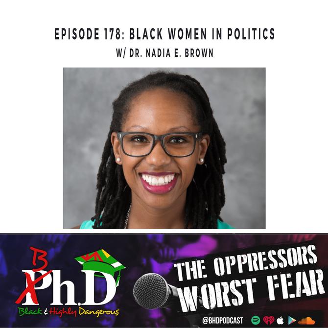 Episode 178: Black Women in Politics w/ Dr. Nadia Brown