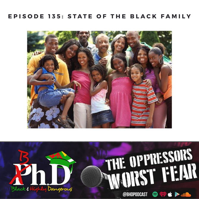 Episode 135: State of the Black Family