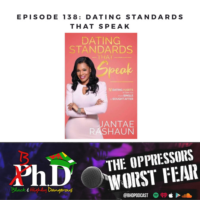 Episode 138: Dating Standards That Speak