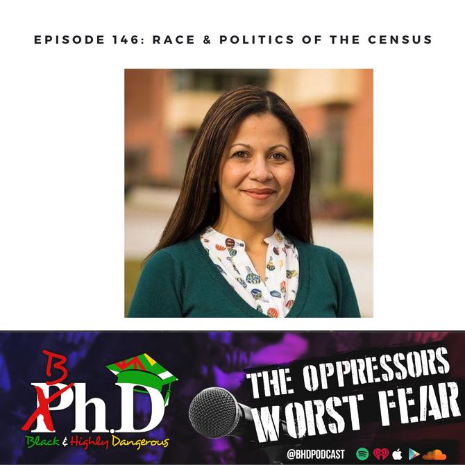 Episode 146: Race & Politics of the Census