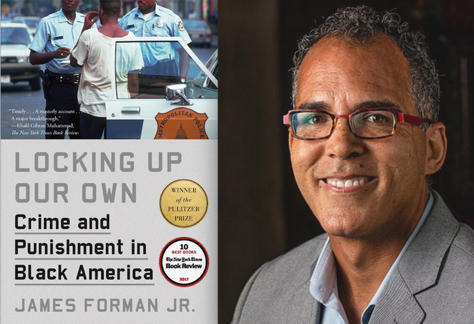 Episode 71: Locking Up Our Own w/ Professor James Forman Jr.