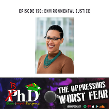 Episode 150: Environmental Justice