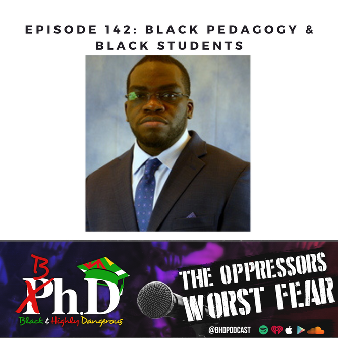 Episode 142: Black Pedagogy and Black Students