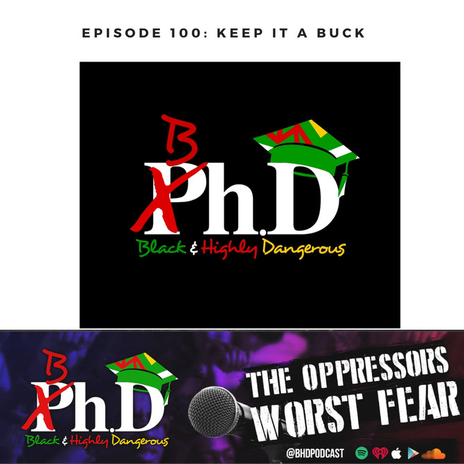Episode 100: Keep it a Buck