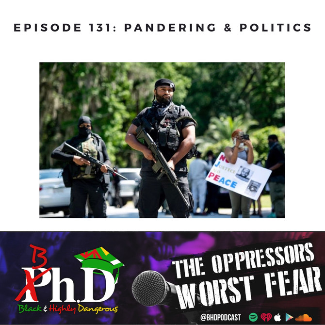 Episode 131: Pandering & Politics