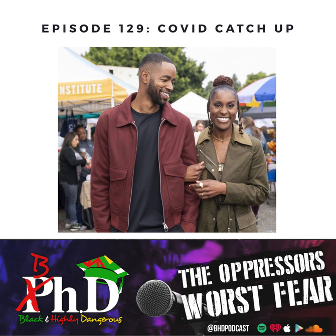 Episode 129: COVID Catch Up