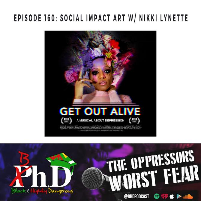 Episode 160: Social Impact Art w/ Nikki Lynette