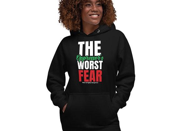 The Oppressor's Worst Fear Premium Hoodie