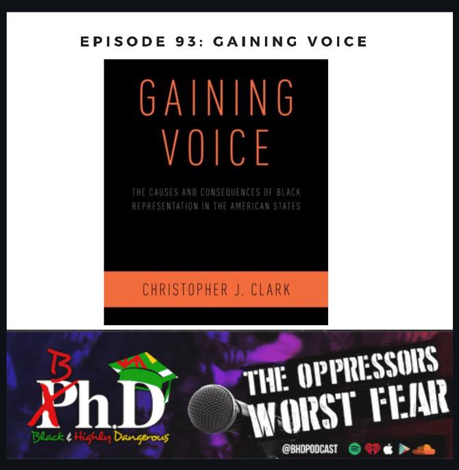 Episode 93: Gaining Voice