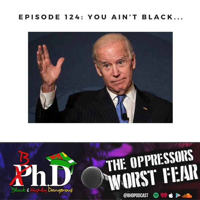 Episode 124: You Ain't Black...