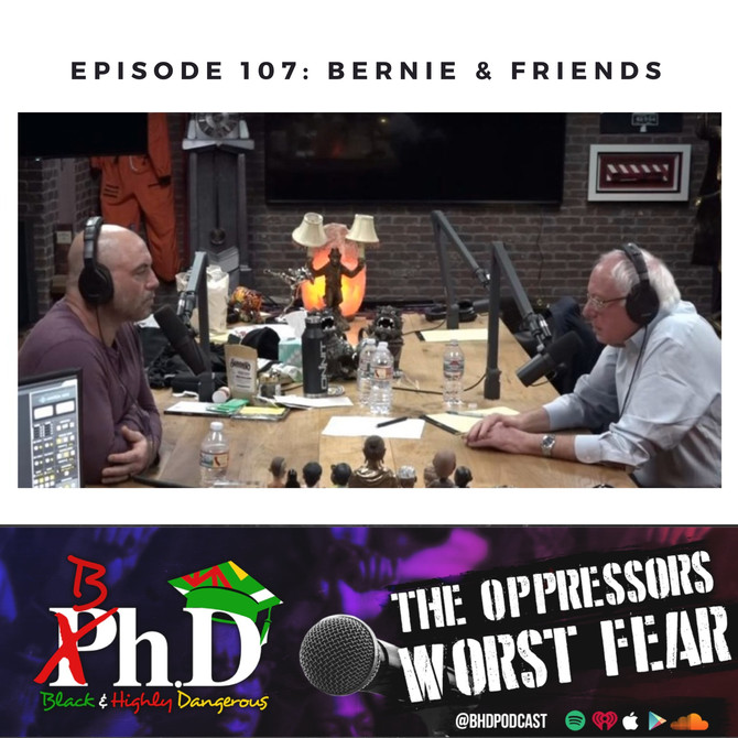 Episode 107: Bernie & Friends