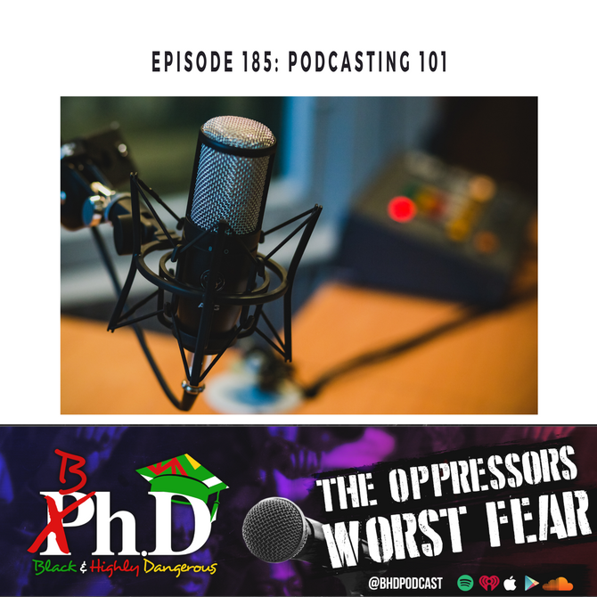Episode 185: Podcasting 101