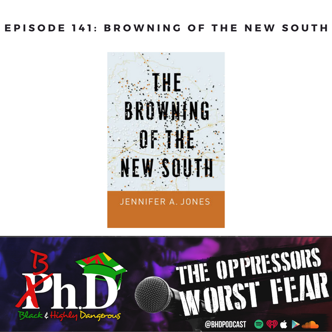Episode 141: Browning of the New South