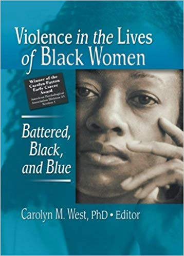 "Episode 47: ""Violence in the Lives of Black Women"" w/ Dr. Carolyn West"