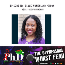 Episode 166: Black Women & Prison