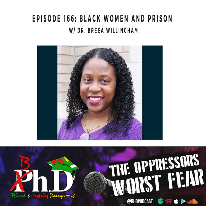 Episode 166: Black Women & Prison