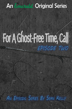 Ghost-Free Time Episode Two