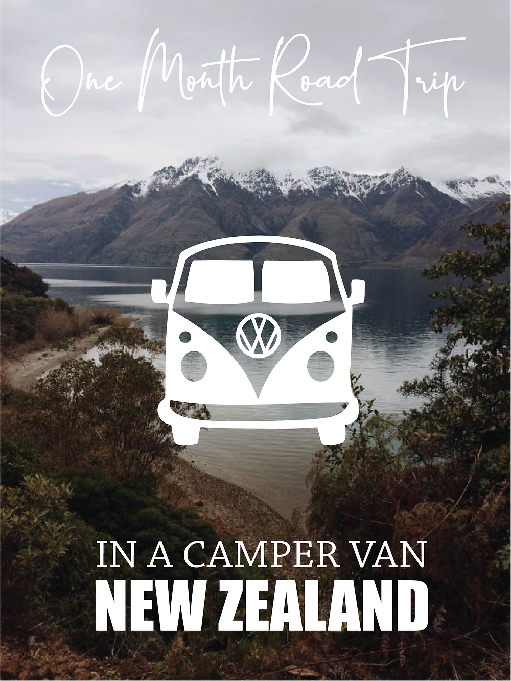 ONE MONTH ROAD TRIP IN A CAMPER VAN ACROSS NEW ZEALAND