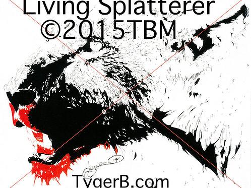 """""""Living Splatterer"""" TygerB.com TBM2015"""