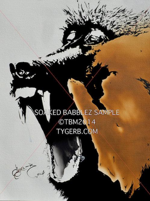 """""""Soaked Babblez"""" TygerB.com TBM2014"""