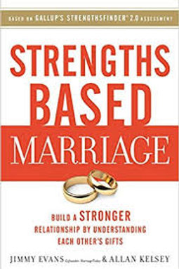 """Strengths Based Marriage"""