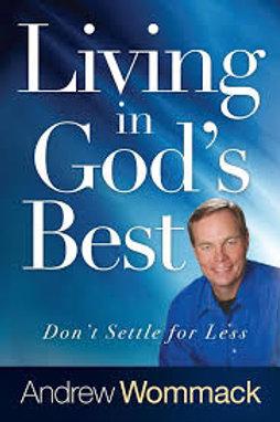 """""""Living in God's Best"""""""