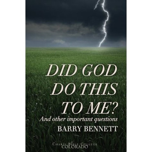 """Did God Do This to Me?"""