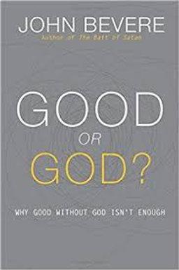 """Good or God"""