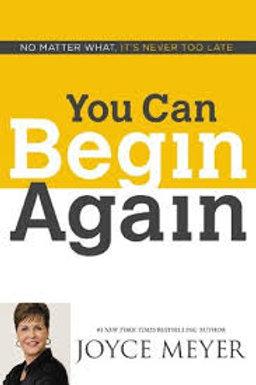 """""""You Can Begin Again"""""""