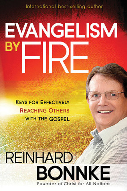 """Evangelism by Fire"""