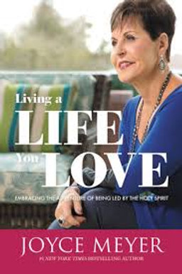 """Living a Life You Love"""