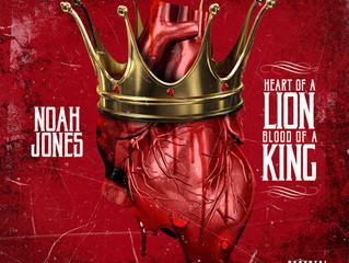 Noah Jones - Heart Of A Lion, Blood Of A King (Album Review)