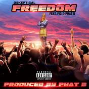 Okeptical - Freedom feat. Fic & Phat B