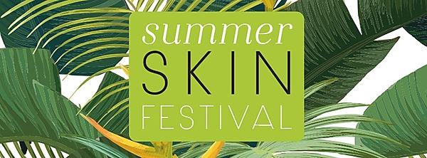 Summer Skin Festival.JPG