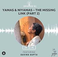 Let's talk Yoga Yamas & Niyamas