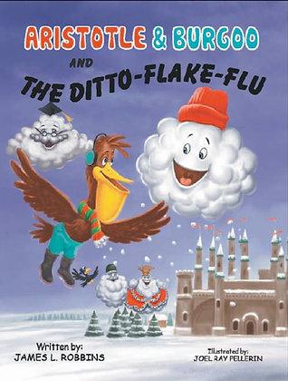 Aristotle & Burgoo and The Ditto-Flake-Flu