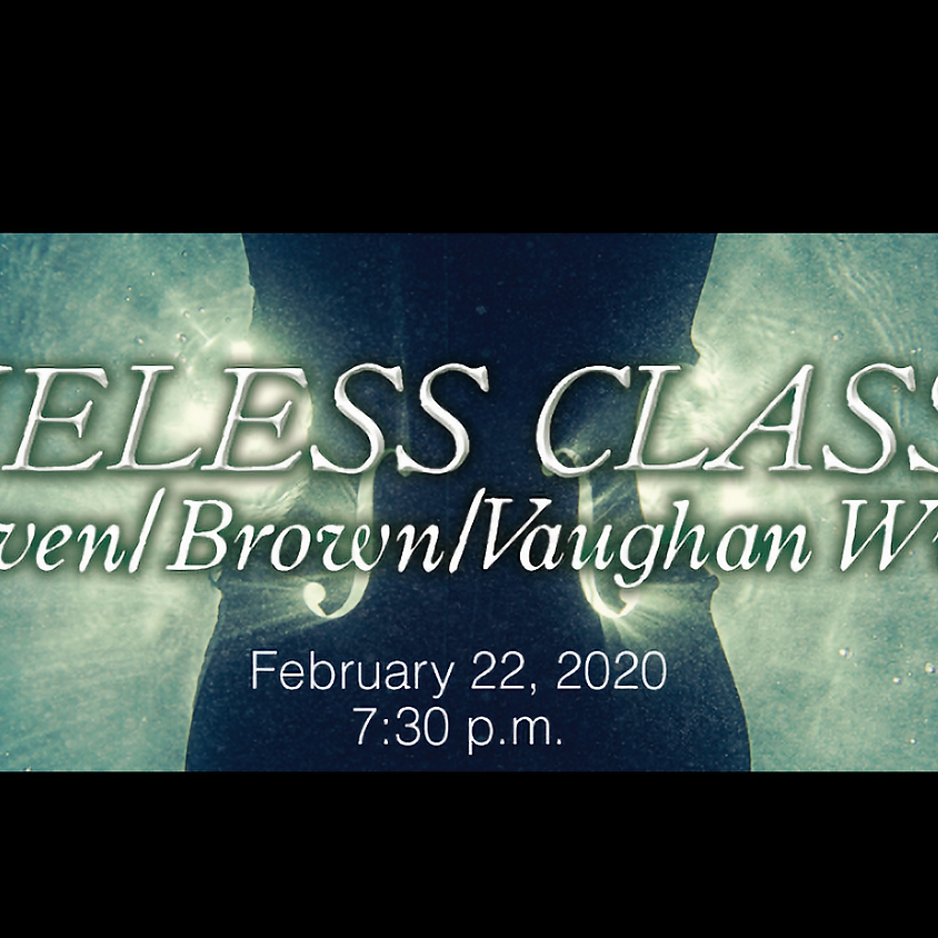 LCSO: Timeless Classics - Beethoven/Brown/Vaughan Williams