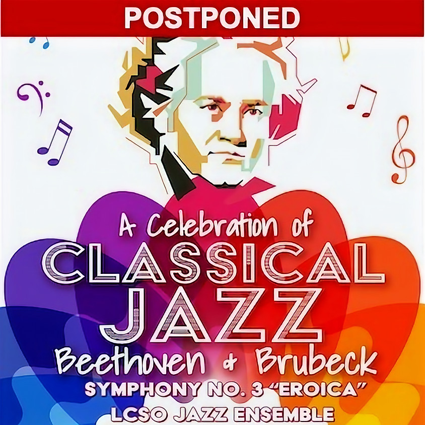 LCSO: A Celebration of Classical Jazz - Beethoven & Brubeck