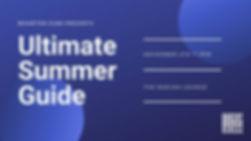 ultimate summer guide.jpg