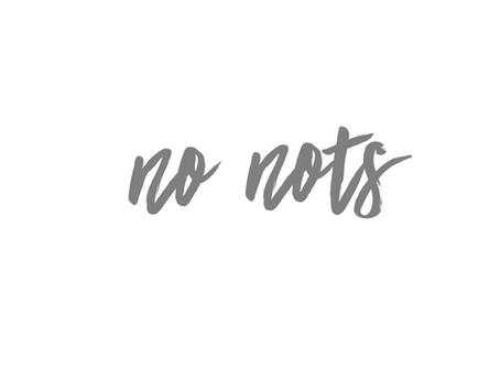 no nots