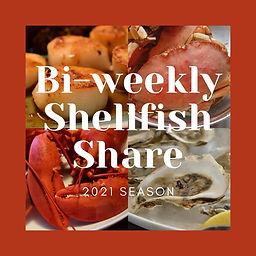 Biweekly Shellfish Shares