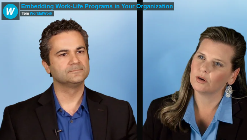 My interview with World at Work on Work-Family Programs