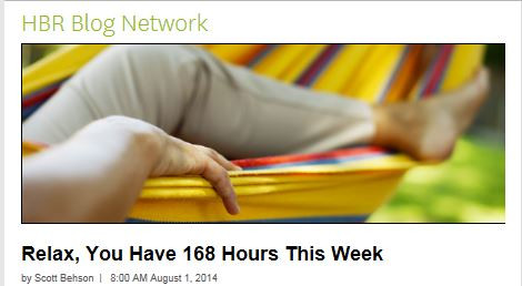 There Are 168 Hours in a Week: How Are You Using Yours?