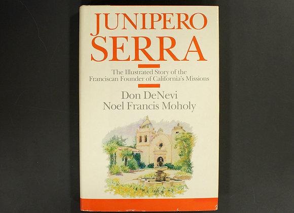 Junípero Serra: Illustrated Story