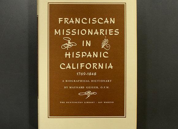 Franciscan Missionaries in Hispanic California