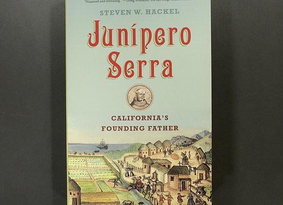 Junípero Serra: California's Founding Father