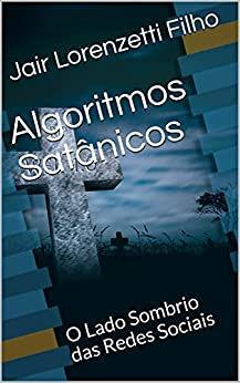 Livro Algoritmos Satânicos