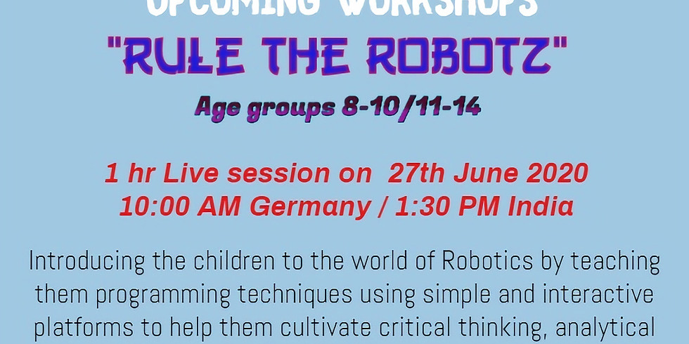 "Live Session: Intro to ""Rule the Robotz"""