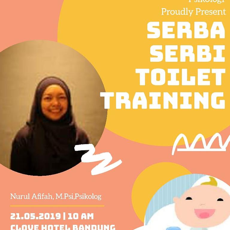 Serba Serbi Toilet Training