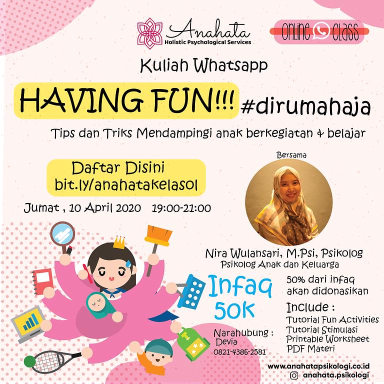 Having Fun!! #dirumahaja